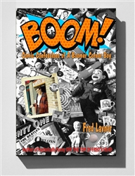 BOOM: Comic Confessions Of A Boomer Corner Boy by Fred Lavner from www.retrophilly.com