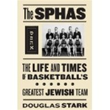 The Sphas: Basketball's Greatest Jewish Team from www.retrophilly.com