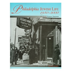 philadelphia jewish life by murray friedman from www.retrophilly.com