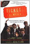 Ticket To Ride: Inside the Beatles' 1964 Tour that Changed the World  by Larry Kane from www.retrophilly.com