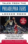 Tales from the Philadelphia 76ers Locker Room: A Collection of the Greatest Sixers Stories from the 1982-83 Championship Season from www.retrophilly.com