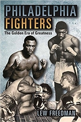 Philadelphia Fighters: The Golden Era of Greatness from www.retrophilly.com