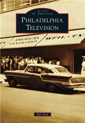 Philadelphia Television by Bill Shull from www.retrophilly.com