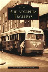 Philadelphia Trolleys by Allen Meyers & Joel Spivak from www.retrophilly.com