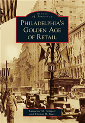 Philadelphia's Golden Age of Retail from www.retrophilly.com
