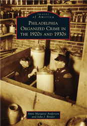 Philadelphia's Organized Crime in the 20s & 30s from www.retrophilly.com