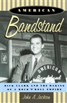 American Bandstand: Dick Clark and the Making of Rock 'n' Roll from www.retrophilly.com
