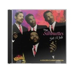 the silhouettes get a job cd from www.retrophilly.com